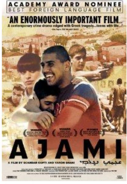 "AJAMI Join us for the screening of ""AJAMI"", nominated for a Best Foreign Language ..."